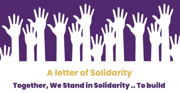 A Letter of Solidarity | Together, We Stand in Solidarity..To Build